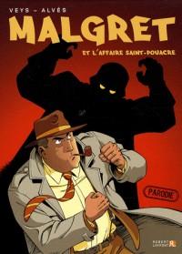 Malgret et l'affaire Saint-Pouacre