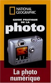 Guide pratique de la photo numérique