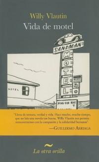 Vida de motel/ Motel Life
