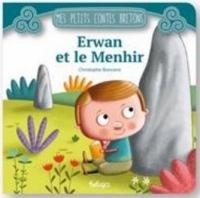 Erwan et le Menhir