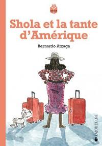 Shola et la Tante d'Amerique