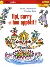 Le journal d'Andromaque : Tipi, curry et bon appétit !