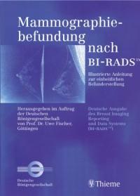 Mammographiebefundung nach BI-RADS.
