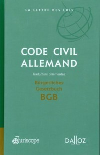 Code civil allemand : Bügerliches Gesetzbuch; Traduction commentée