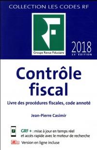 Contrôle fiscal 2018: Livre des procédures fiscales, code annoté