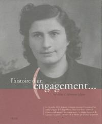 L'Histoire d'un Engagement...