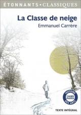 La classe de neige [Poche]