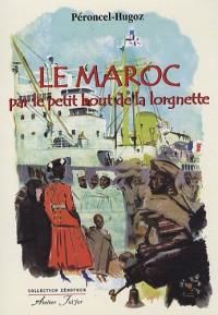 Le Maroc par le petit bout de la lorgnette