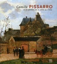 Camille Pissarro et les peintres de la vallée de l'Oise : Edition bilingue français-allemand