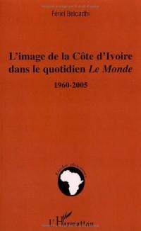 L'image de la Côte d'Ivoire dans le quotidien Le Monde