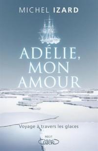 Adélie, mon amour
