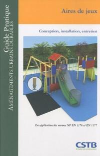 Aires de jeux : Conception, installation, entretien
