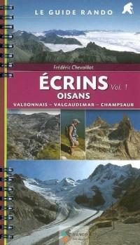 Ecrins Oisans : Tome 1, Valbonnais-Valgaudemar-Champsaur