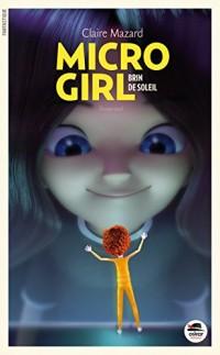 Micro-girl - tome 3, Brin de soleil