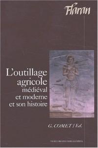 L'outillage agricole médiéval et moderne et son histoire : Actes des XXIIIe Journées Internationales d'Histoire de l'Abbaye de Flaran, 7, 8, 9 septembre 2001