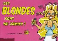 Les blondes sont no zamies !