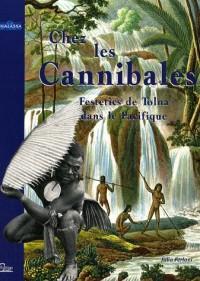 Chez les Cannibales : Le voyage du comte Festetics de Tolna dans le Pacifique