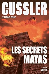 Les secrets mayas: Traduit de l'anglais (États-Unis) par Florianne Vidal