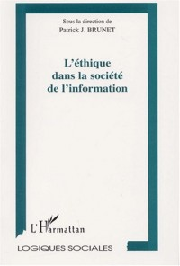 L'éthique dans la societe de l'information