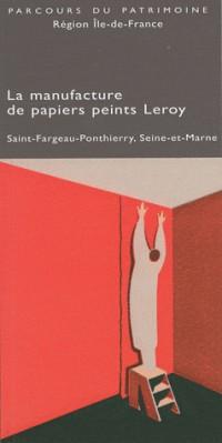 La manufacture de papiers peints Isidore Leroy de Ponthierry