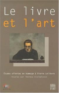 Le livre et l'art : études offertes