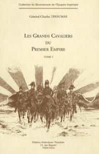 Les Grands Cavaliers du Premier Empire : Tome 1, 2 et 3