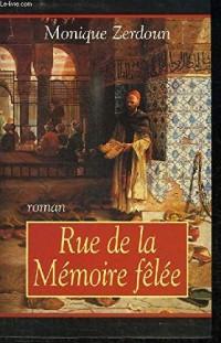 Rue de la Mémoire-fêlée (Cercle maxi-livres)