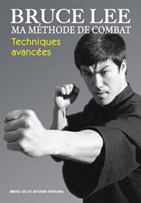 Ma méthode de combat : Techniques avancées