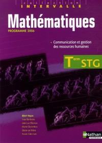 Mathématiques Tle STG : Spécialité Communication et gestion des ressources humaines