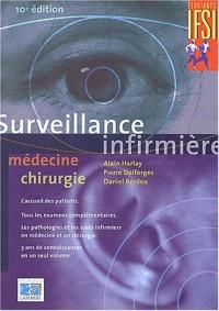 Surveillance infirmière : Médecine chirurgie