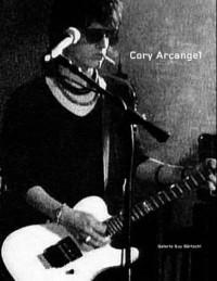 Cory Arcangel : Une autre fête qui se prépare : l'art de Cory Arcangel, édition bilingue français-anglais