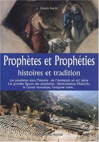 Prophètes et prophéties : Histoires et tradition