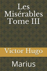 Les Misérables Tome III: Marius