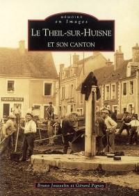 Le Theil-sur-Huisne et son canton