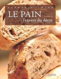Le pain, l'envers du décor (édition bilingue français-anglais)