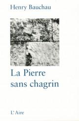 La Pierre Sans Chagrin