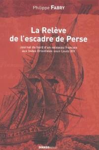 La Releve de l Escadre de Perse