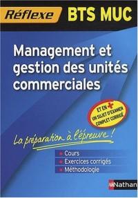 Mémo Réflexe Management et gestion des unités commerciales - BTS MUC