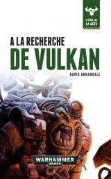 A la recherche de Vulkan