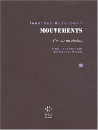 Mouvements : Une vie au cinéma
