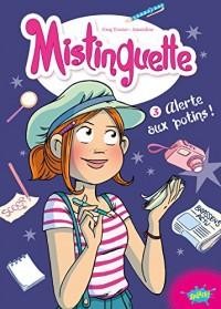 Mistinguette T3 : Alerte aux potins