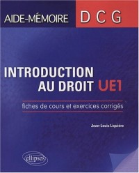 Introduction au droit UE1 : Fiches de cours et exercices corrigés