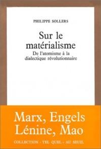 Sur le matérialisme : De l'atomisme à la dialectique révolutionnaire