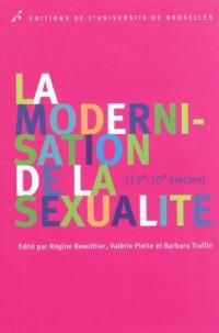 La modernisation de la sexualité : (19e - 20e siècles)