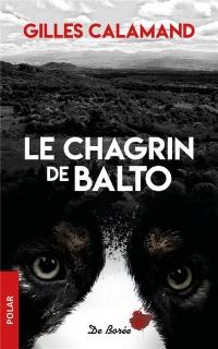Chagrin de Balto (le)