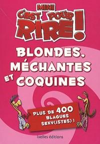 Blondes, méchantes et coquines : Plus de 400 blagues sexy(istes) !