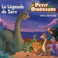 Le Petit Dinosaure : La Légende de Saro