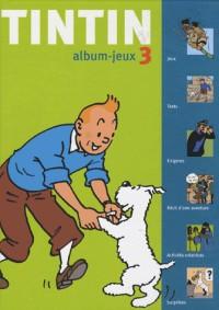 Album-jeux Tintin : Tome 3