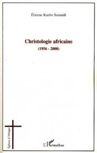 Christologie africaine (1956-2000) : Histoire et enjeux