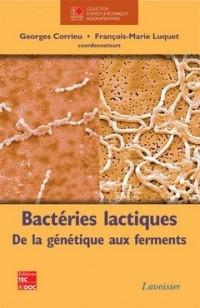 Bactéries lactiques : De la génétique aux ferments